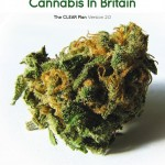 """Document UK: CLEAR """"How To Regulate Cannabis In Britain. The CLEAR Plan Version 2.0"""""""