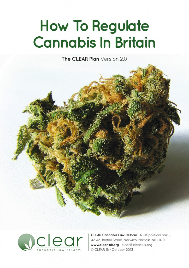 "Document UK: CLEAR ""How To Regulate Cannabis In Britain. The CLEAR Plan Version 2.0"""