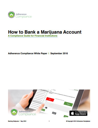 "White Paper: Adherence Compliance Have Published ""How To Bank A Marijuana Account"""