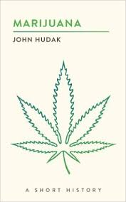 "Weed News Publish Book Review of John Hudak's ""Marijuana: A Short History"""