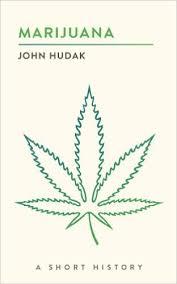 "Weed News Publish Book Review of John Hudak's ""Marijuana: A Short History"""