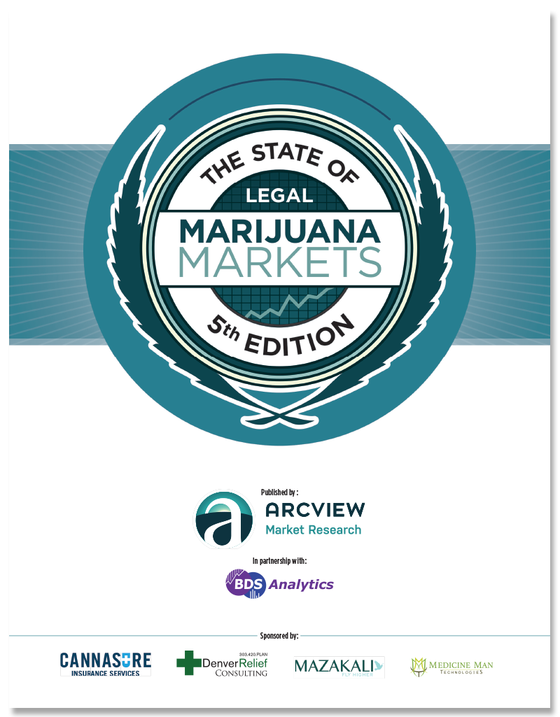 Arcview Publish Fifth Edition Of The State of Legal Marijuana Markets.