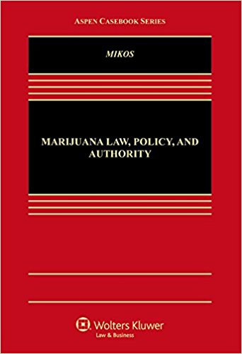 "Vanderbilt Law School Professor Authoring ""Marijuana Law, Policy, and Authority"" To Be Published By Wolters Kluwer"
