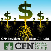 CFN Insider Now Produces Podcast On Cannabis Sector