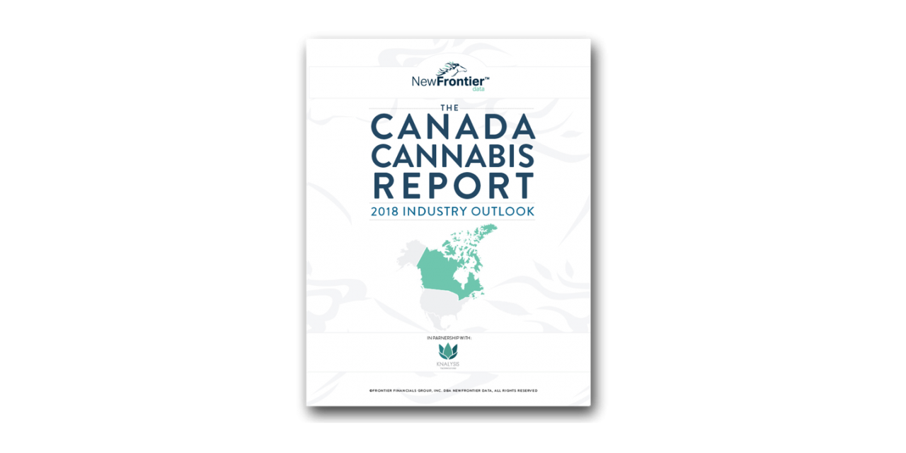 New Frontier Data Publish Canada Cannabis Report: 2018 Industry Outlook
