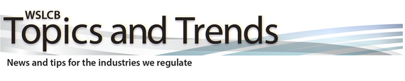 Washington State Liquor & Cannabis Board Publishes Spring, Topics & Trends Newsletter