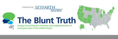 Seyfarth Shaw – Blog Post, Banking Marijuana Related Business: Are We There Yet?