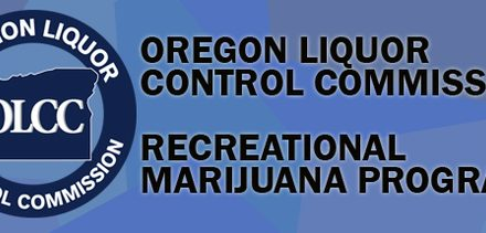 OLCC Executive Director Update on Marijuana Licensing & Processing Thereof