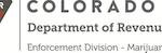 Announcement: Colorado Dept of Revenue – Enforcement Division – Marijuana