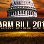 """""""Tentative"""" Deal on Farm Bill – Next Stop The White House"""