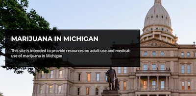 "Michigan Gov Launches Website, ""Marijuana In Michigan"""