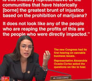 "Alexandria Ocasio-Cortez Questions Cannabis Entrepreneur Corey Barnette if Marijuana Legalization is ""compounding the racial wealth gap."""