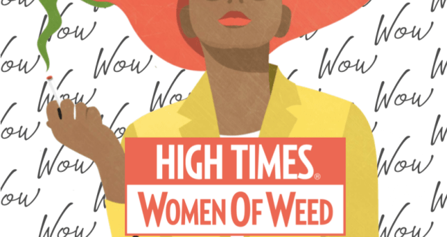 "Ah Warner Founder of ""Women of Weed"" Says High Times has infringed on her Women of Weed  trademark in a ""sexualized"" way."