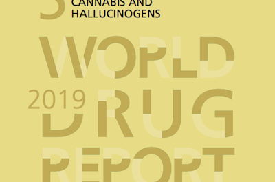 UN World Drug Report 2019 Now Published 40pp Information On Cannabis Black & Regulated Markets