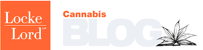 THE JOINT STATUS REPORT, A CANNABIS INDUSTRY PODCAST PRESENTED BY LOCKE LORD – EP. 5