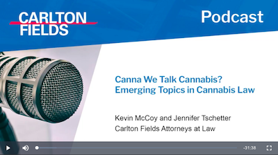 Podcast: Canna We Talk Cannabis? Emerging Topics in Cannabis Law