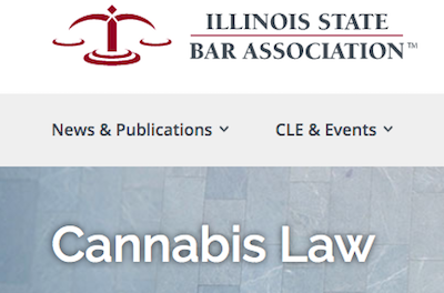 Illinois Bar Association Launches, Cannabis Section
