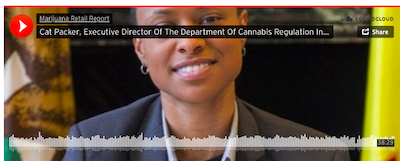 Marijuana Retail Report Interview Cat Packer, Executive Director Of The Department Of Cannabis Regulation