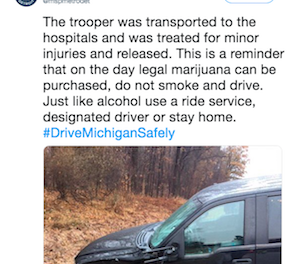 You Can't Legislate For Stupidity!  Driver high on marijuana crashes into Michigan trooper on the morning cannabis became legal, troopers say