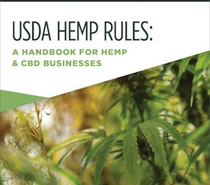 USDA Hemp Rules: A Handbook for Hemp & CBD Businesses