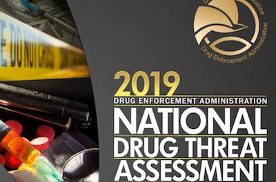 DEA releases 2019 National Drug Threat Assessment