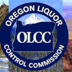 Oregon: OLCC Rules & Regs Updates + Recent Fines & Compliance Issues