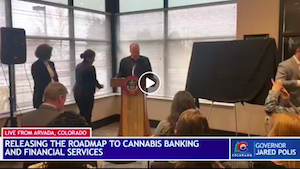Colorado's Polis Administration Unveils 'Roadmap to Cannabis Banking & Financial Services'