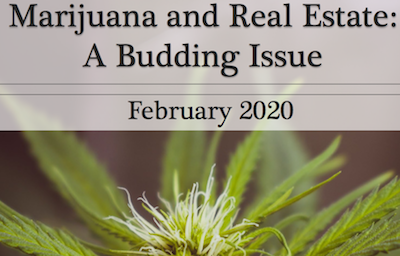 Report: Marijuana and Real Estate: A Budding Issue