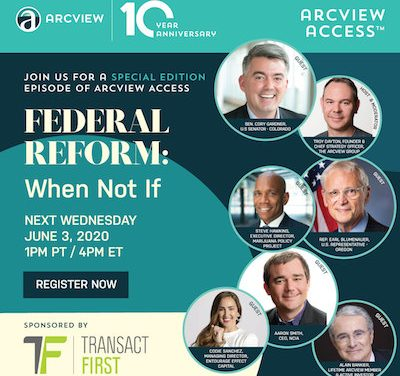 Arcview Access™ – Federal Reform | When Not If