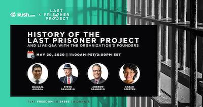 LPP Launches Monthly Webinar with Kush.com- Last Prisoner Project x Kush.com: A Live Q&A With Andrew and Steve DeAngelo