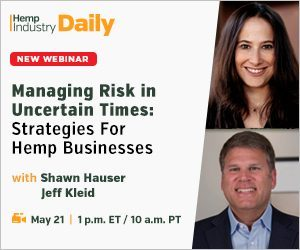 Managing Risk in Uncertain Times: Strategies for Hemp Businesses