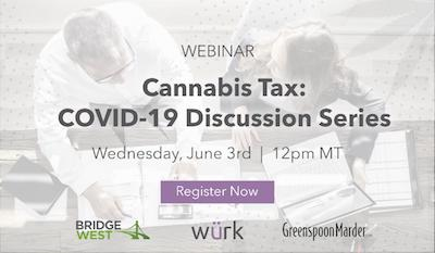 Bridge West- Cannabis Tax Webinar