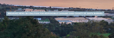 Santa Barbara Coalition for Responsible Cannabis, Inc Sue  Board of Supervisors and the owner of Busy Bee's Organics