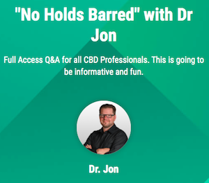 """""""No Holds Barred"""" Advanced Testing Secrets for Your CBD Business with Dr. Jon"""