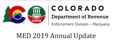 Marijuana Enforcement Division  – MED 2019 Annual Update