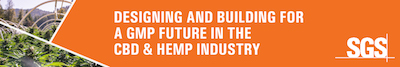 WEBINAR SERIES – DESIGNING AND BUILDING FOR A GMP FUTURE IN THE CBD & HEMP INDUSTRY