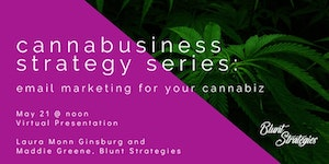 Email marketing tips + tricks for your cannabiz!