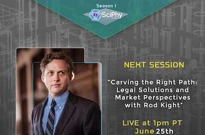 "EPISODE 8 – JUNE 25th LIVE At 1PM PT  ""Carving the Right Path: Legal Solutions and Market Perspectives  with Rod Kight"""
