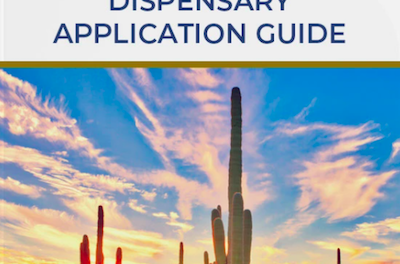 New Publication: Arizona Dispensary Application Guide & Checklist – Will Cost You $US399