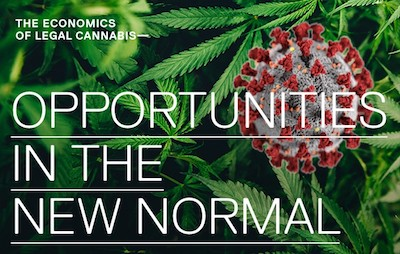 """Economics of Legal Cannabis: Opportunities in the New Normal"""