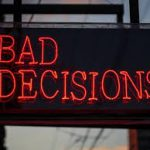Smart People – Bad Decisions !
