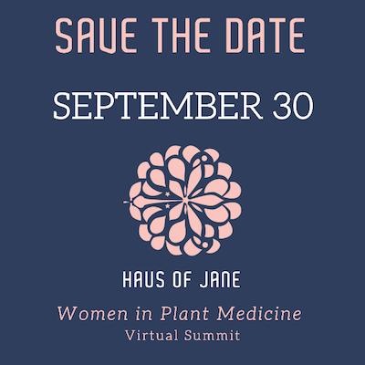 Forthcoming Webinar: Women in Plant Medicine Virtual Summit