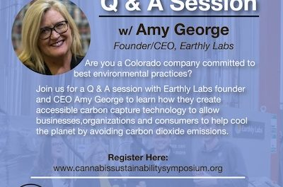 Are you a Colorado company committed to best environmental practices?  Join us for a Q&A Session with Earthly Labs Founder and CEO Amy George