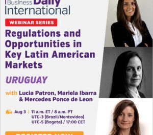 Webinar Series: Regulations and Opportunities in Key Latin American Markets