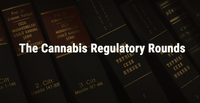 International Cannabis Bar Assoc: [Virtual Event] The Cannabis Regulatory Rounds – July 24th, 9:00 am – 3:10 pm PST