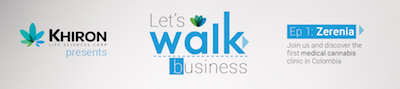 (KHRN-TSX.V) Khiron Presents: Let's Walk Business Ep. 1