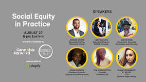 Social Equity in Practice | A Co-Produced Event by Cannabis Forward x DiversityTalk