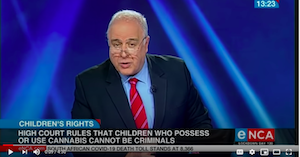 Video – South Africa:  Children who possess or use cannabis cannot be criminals: High Court