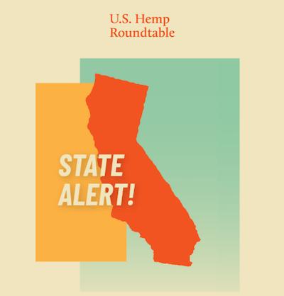 US Hemp Roundtable – California Hemp Update
