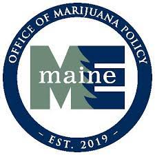 Office of Marijuana Policy Unveils New Details on Planned Launch of Adult Use Marijuana in Maine
